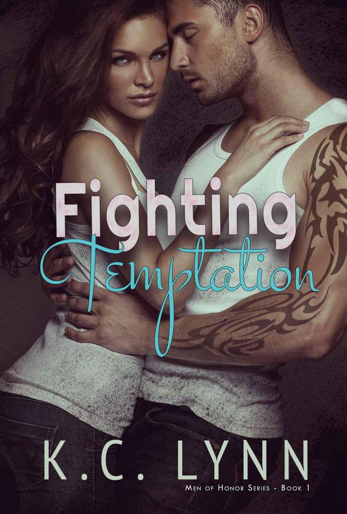 Fighting Temptation (Men Of Hon